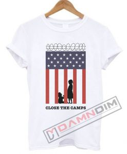 Close The Camps T Shirt
