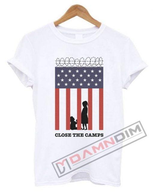 Close The Camps T Shirt
