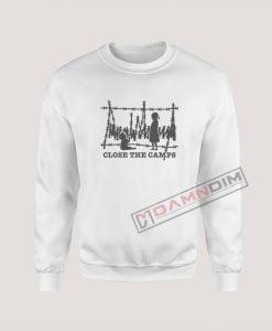 Sweatshirts Close The Camps Trump Razor Wire