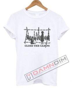 Close The Camps Trump Razor Wire T Shirt