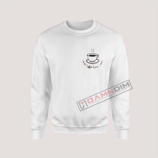 Sweatshirts Coffee Time