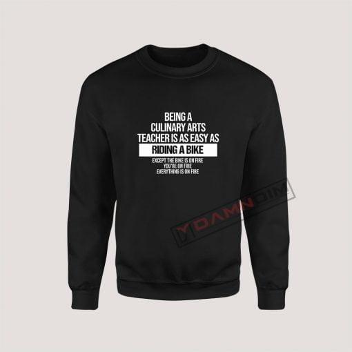 Sweatshirts Culinary Arts Teacher