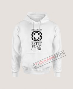 BETTY FORD CLINIC - ELITE MEMBER Hoodie