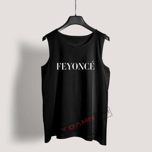Feyonce Tank Top