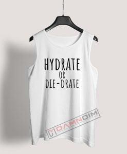 Hydrate or diedrate Tank Top