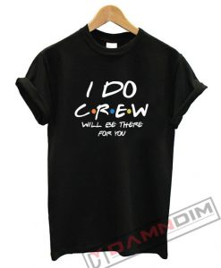 I Do Crew Bachelorette Shirt
