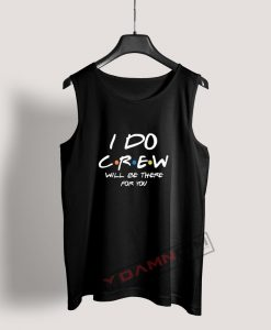 I Do Crew Bachelorette Tank Top