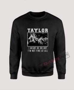 Taylor Swift Hardcore Sweatshirt