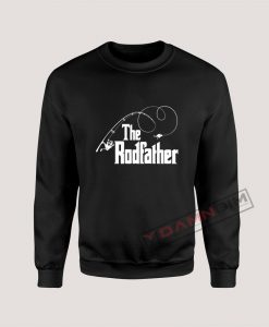 The Rodfather Fishing Parody Sweatshirt