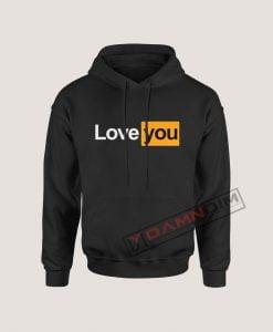 Love You Love Yourself Hoodie