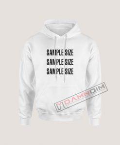 Sample Size Hoodie