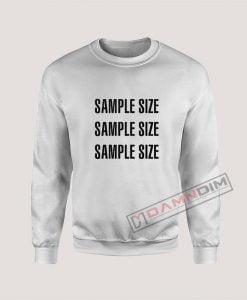 Sample Size Sweatshirt
