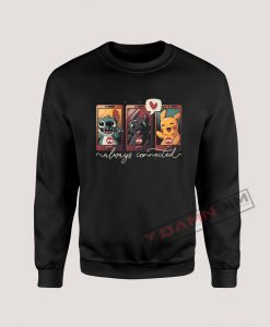 Always Connected Stitch Toothless and Pikachu Sweatshirt
