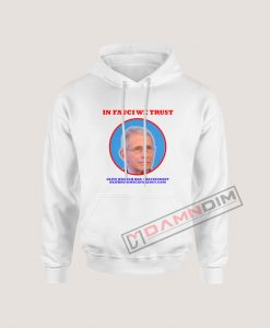 In Fauci We Trust Olive Branch Bar Restaurant Hoodie