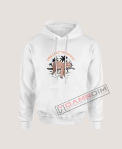 Too Lazy To Worry Cute Sloth Quotes Hoodie