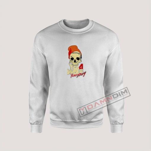 Yelawolf Love Story Sweatshirt