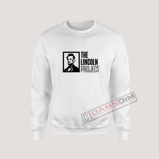 The Lincoln Project Sweatshirt