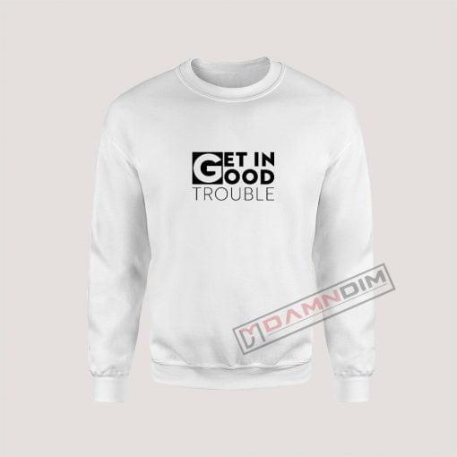 Get in Trouble John Lewis Sweatshirt