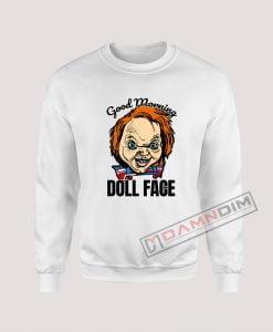 Morning Doll Face Chucky Sweatshirt