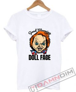 Morning Doll Face Chucky T-Shirt