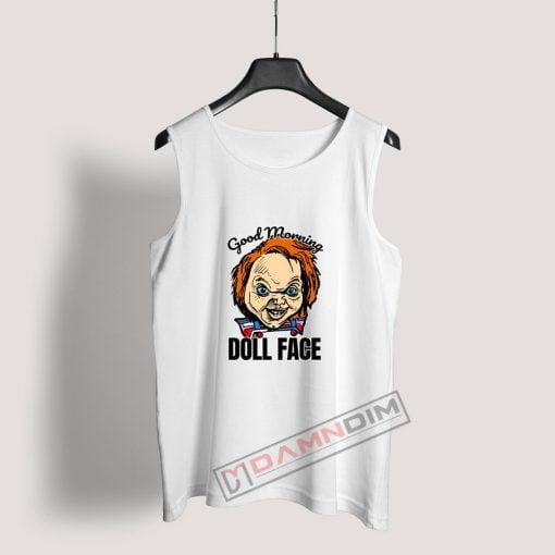 Morning Doll Face Chucky Tank Top